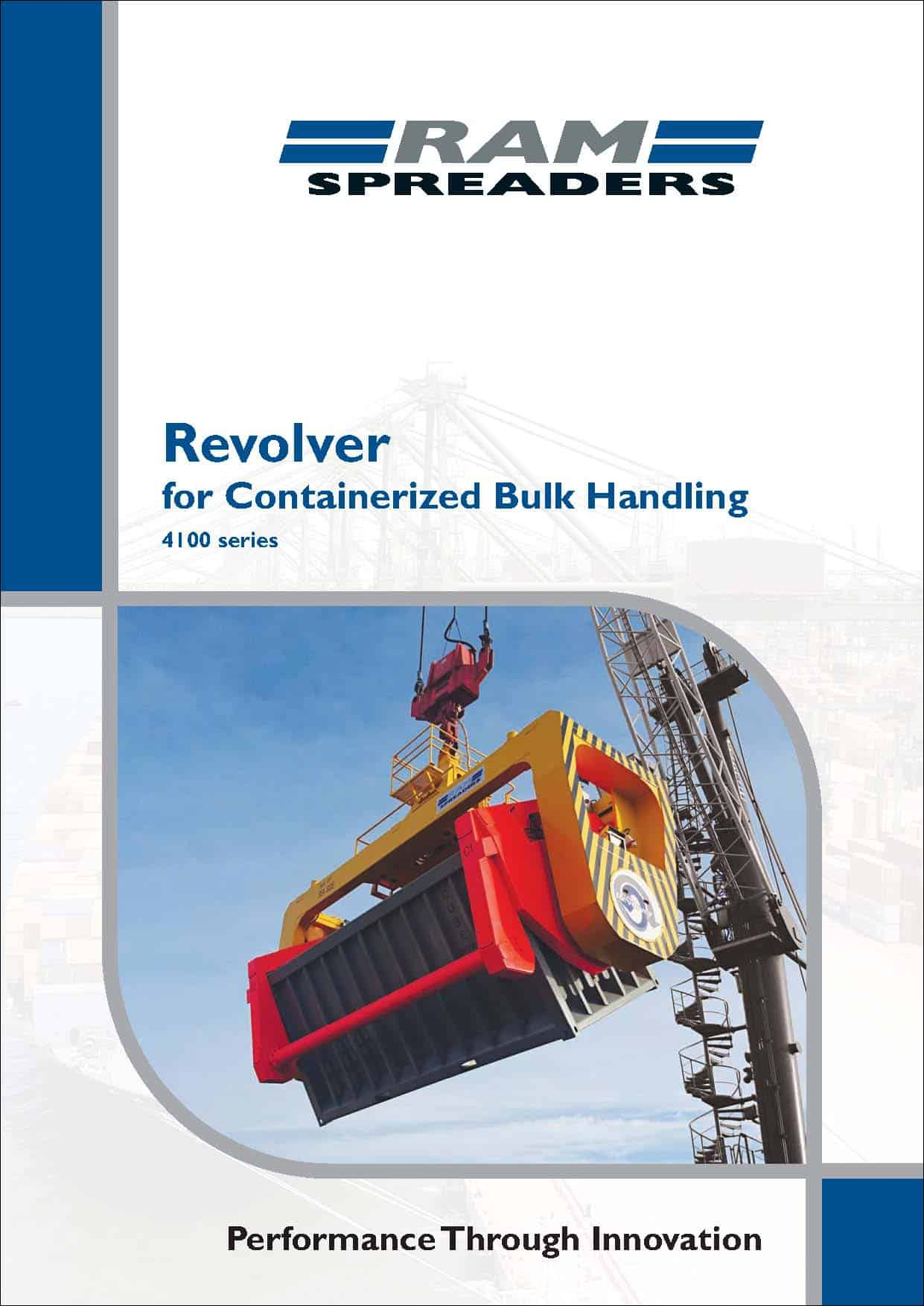 RAM REVOLVER FOR CONTAINERISED BULK HANDLING